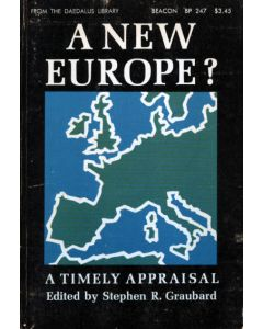 A New Europe? A Timely Appraisal Edited by Stephen R Graubard 1964 Paperback