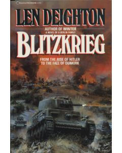 Blitzkrieg: From the Rise of Hitler to the Fall of Dunkirk by Len Deighton