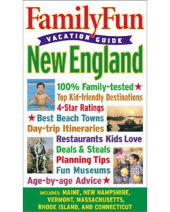 Family Fun Vacation Guide: New England