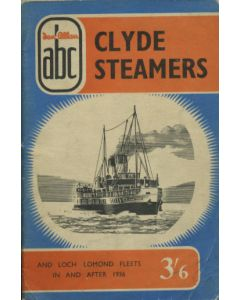 Clyde Steamers and Loch Lomond Fleets in and After 1936 Ian Allan ABC Series