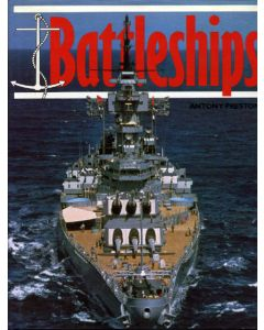 Battleships by Anthony Preston Bison Books 1982 Hardcover Edition