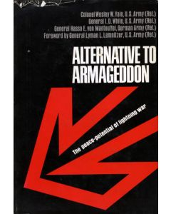 Alternative to Armageddon: The Peace-Potential of Lightning War 1970 Edition