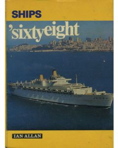 Ships Illustrated: Ships 'Sixty-Eight Edited by W P Clegg Ian Allan Hardcover